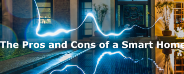 The Pros and Cons of a Smart Home